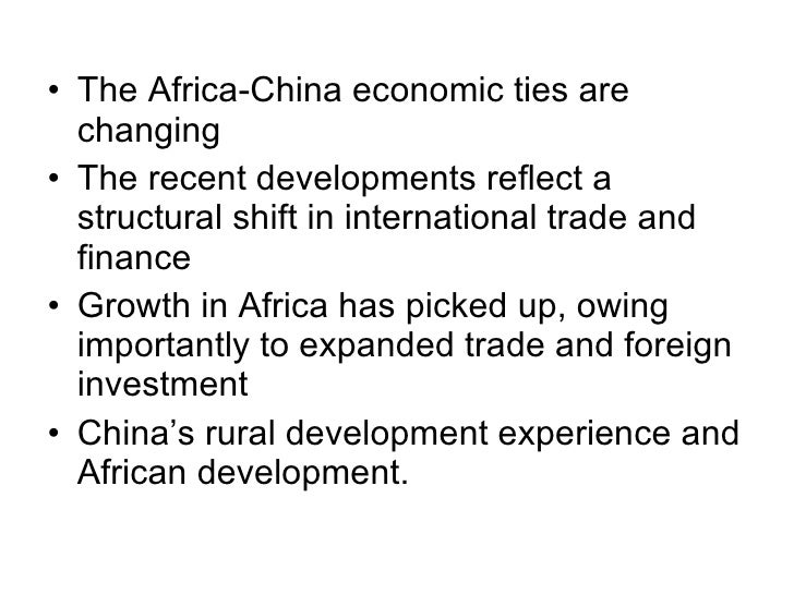disadvantages of china africa relations Chinese investments in zambia are primarily resource seeking and have been concentrated in the mining sector there are investments in construction, trading manufacturing sectors too the growth of these investments has been steady over the year and indications are that they are likely to remain that.