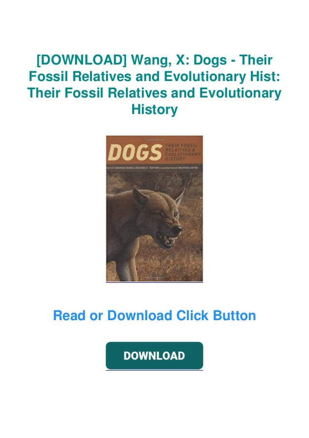 [DOWNLOAD] Wang, X: Dogs - Their Fossil Relatives and Evolutionary Hist: Their Fossil Relatives and Evolutionary History R...