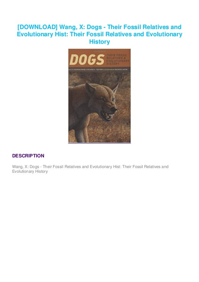 [DOWNLOAD] Wang, X: Dogs - Their Fossil Relatives and Evolutionary Hist: Their Fossil Relatives and Evolutionary History D...