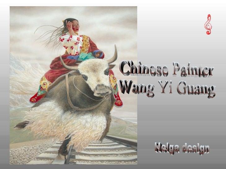Chinese Painter Wang Yi Guang Helga design