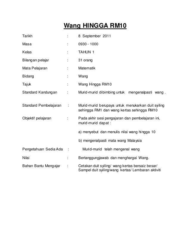 Wang HINGGA RM10 Tarikh : 8 September 2011 Masa : 0930 - 1000 Kelas : TAHUN 1 Bilangan pelajar : 31 orang Mata Pelajaran :...