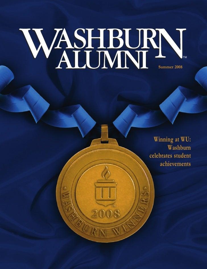TM      Summer 2008       Winning at WU:         Washburn celebrates student     achievements
