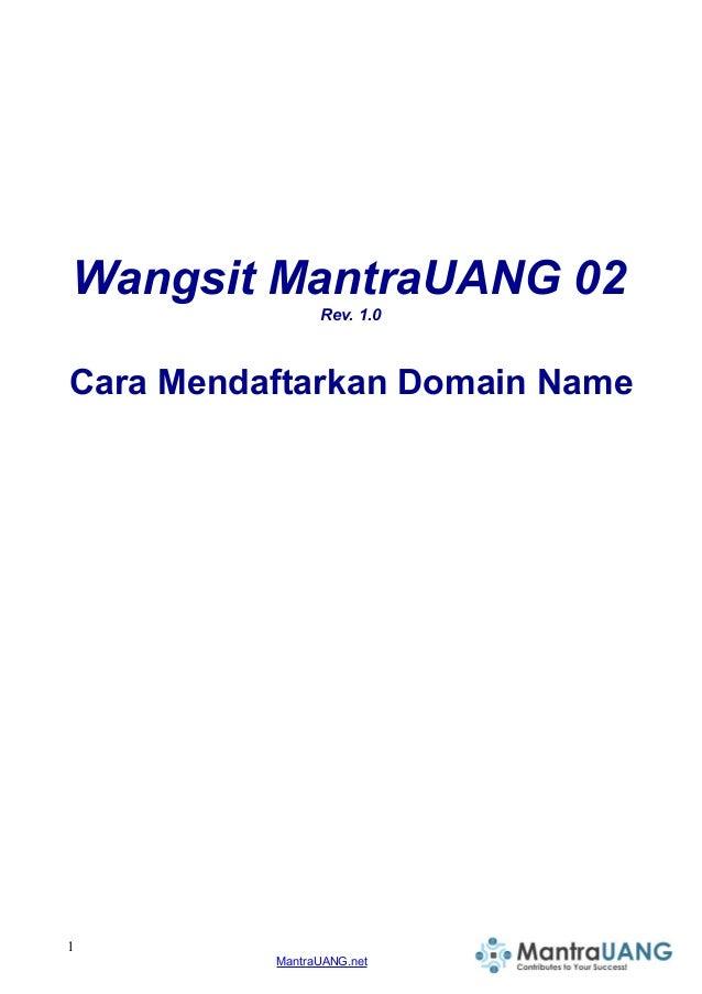 Wangsit MantraUANG 02 Rev. 1.0 Cara Mendaftarkan Domain Name 1 MantraUANG.net