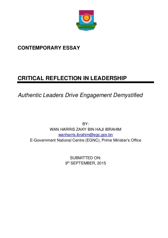 critical reflection and leadership in identity making essay As an interdisciplinary approach to help learners critically reflect on  unsustainable systems,  activities such as asset mapping, reflective writing,  autobiographical essays, or sit  to create a leadership identity, learners need to  increase.