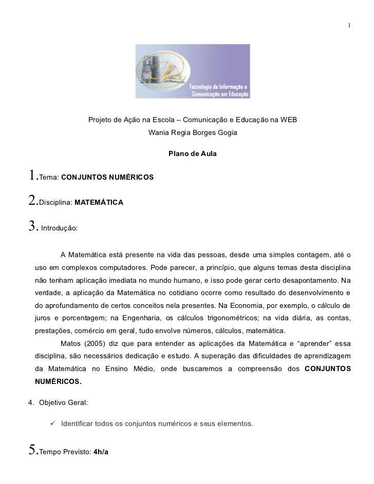 1                     Projeto de Ação na Escola – Comunicação e Educação na WEB                                     Wania ...