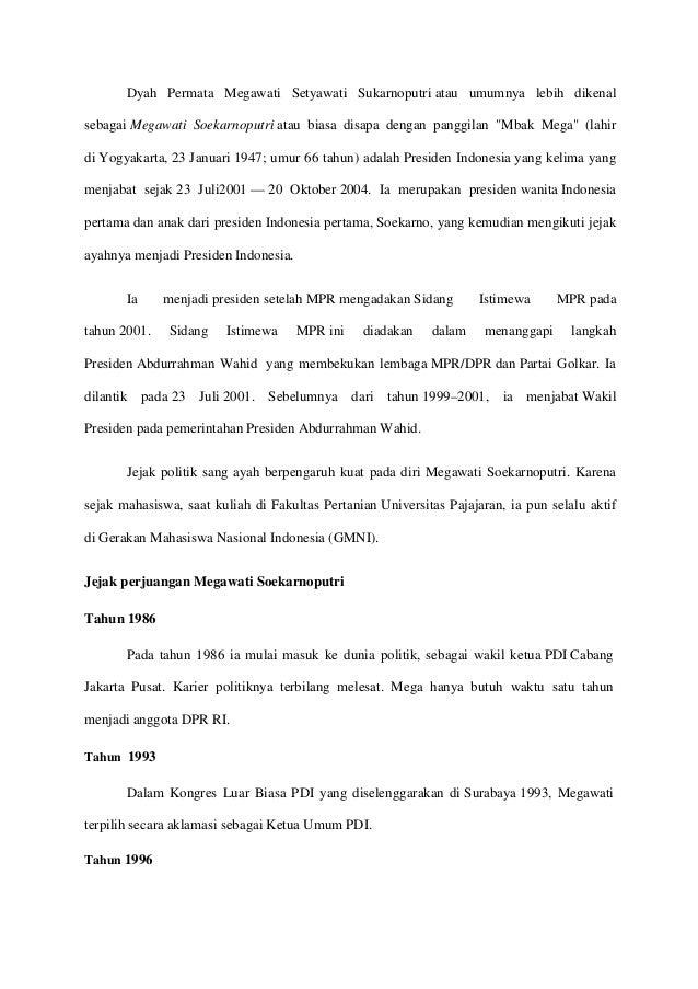 Dyah Permata Megawati Setyawati Sukarnoputri atau umumnya lebih dikenal sebagai Megawati Soekarnoputri atau biasa disapa d...
