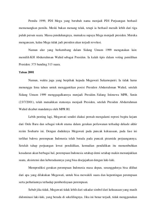 Pemilu 1999, PDI Mega yang berubah nama menjadi PDI Perjuangan berhasil memenangkan pemilu. Meski bukan menang telak, teta...