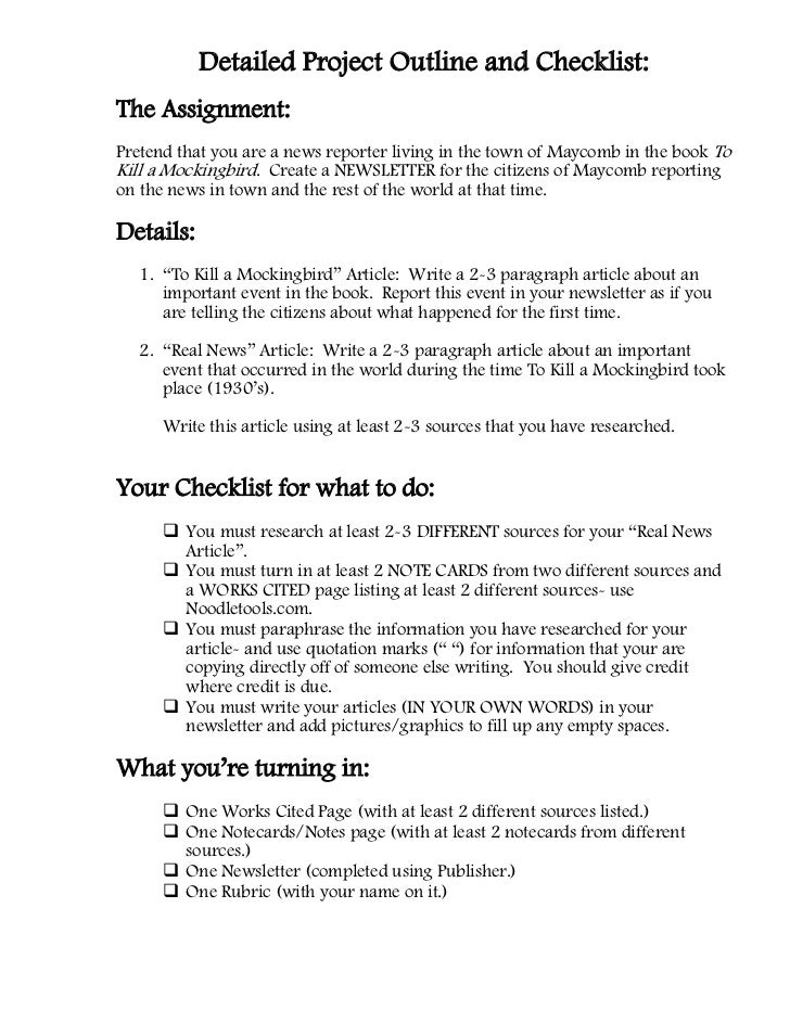 Detailed Project Outline and Checklist:The Assignment:Pretend that you are a news reporter living in the town of Maycomb i...