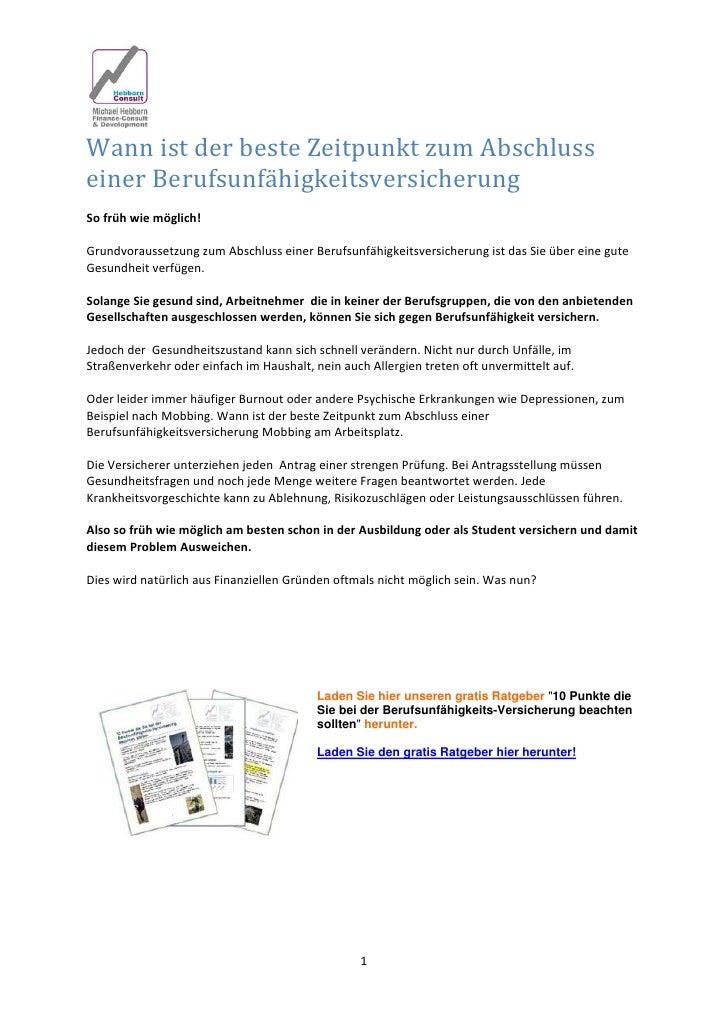 WannistderbesteZeitpunktzumAbschlusseinerBerufsunfähigkeitsversicherungSofrühwiemöglich!Grundvoraussetzung...