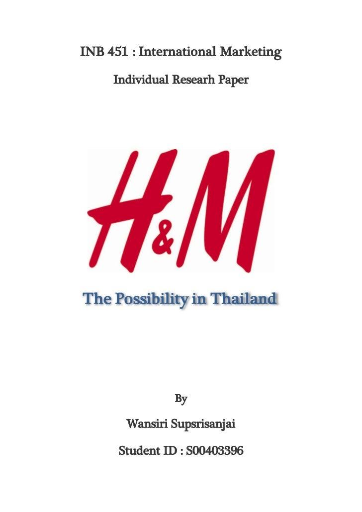 INB 451 : International Marketing     Individual Researh Paper               By       Wansiri Supsrisanjai      Student ID...