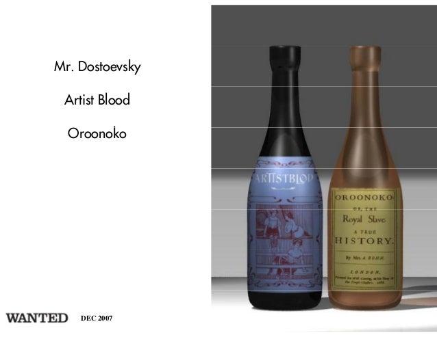 Mr. Dostoevsky Artist Blood  Oroonoko        k    DEC 2007