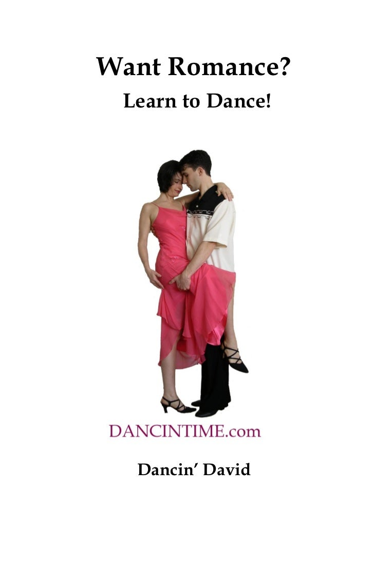 Want Romance? Learn to Dance!  Dancin' David