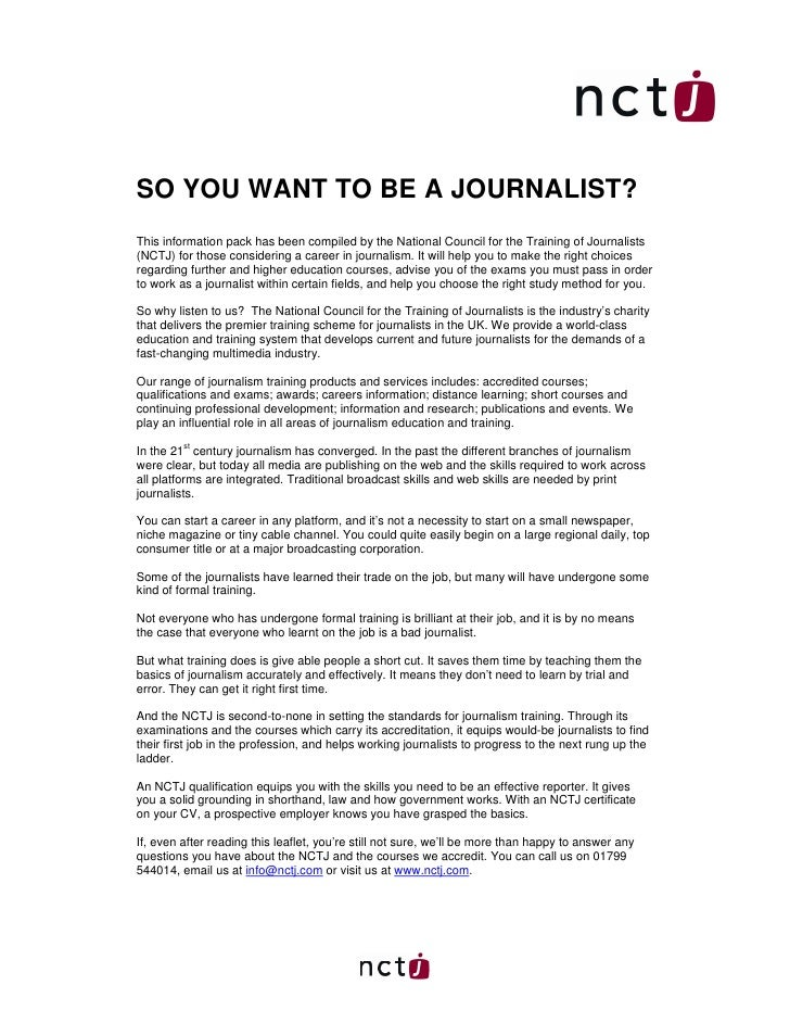 SO YOU WANT TO BE A JOURNALIST?This information pack has been compiled by the National Council for the Training of Journal...