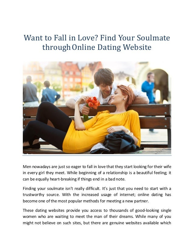 Want to Fall in Love? Find Your Soulmate throughOnline Dating Website Men  nowadays are just ...
