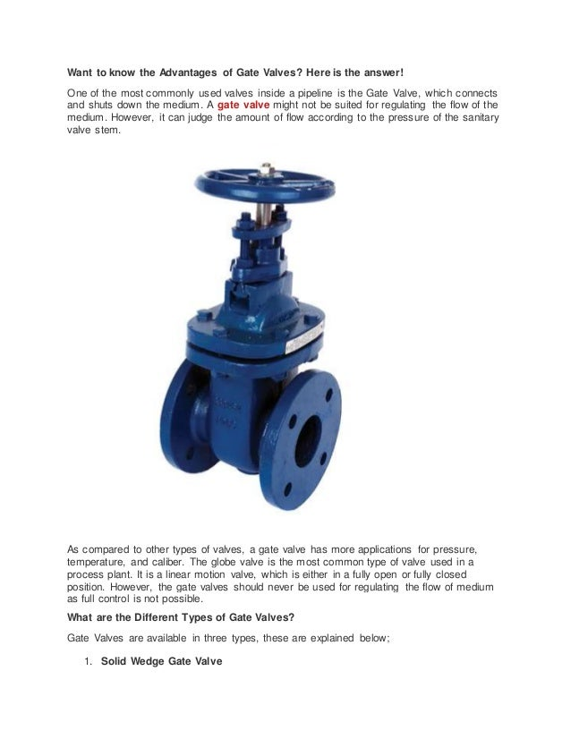 Want to know the advantages of gate valves