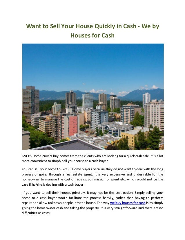 Want to Sell Your House Quickly in Cash - We by Houses for