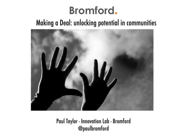 Making a Deal: Unlocking Potential In Communities