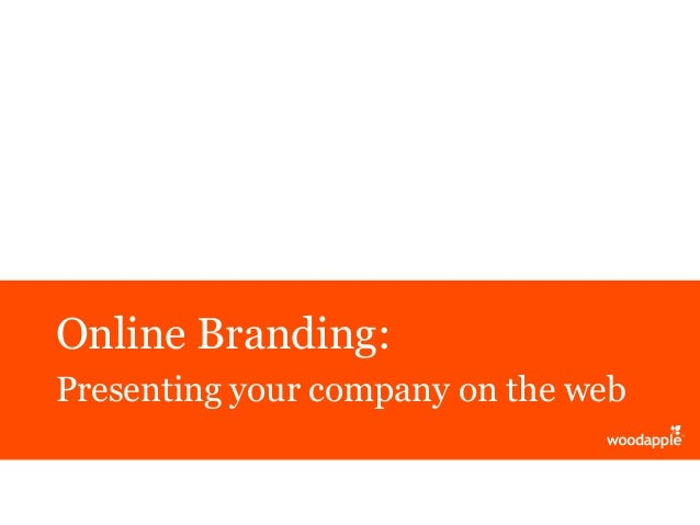 Online Branding: Presenting your company on the web