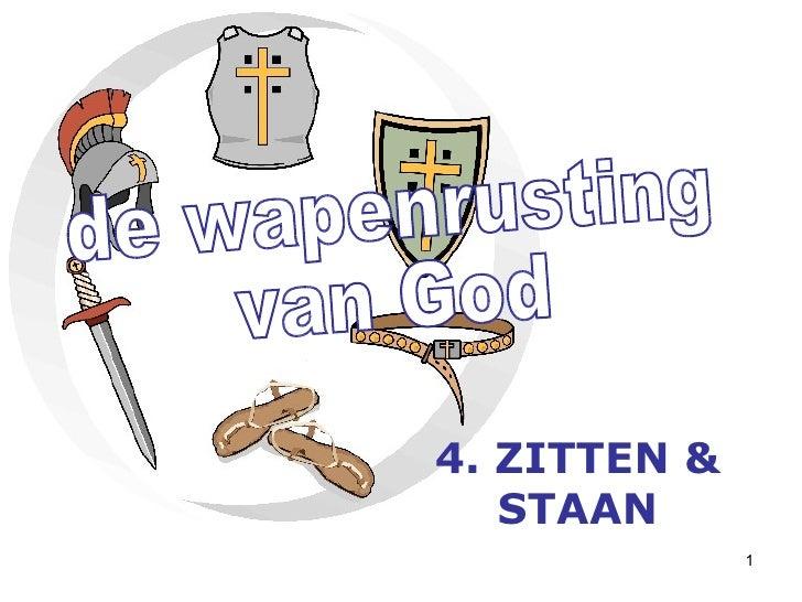 de wapenrusting van God 4. ZITTEN & STAAN