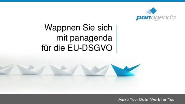 Make Your Data Work for You Wappnen Sie sich mit panagenda für die EU-DSGVO