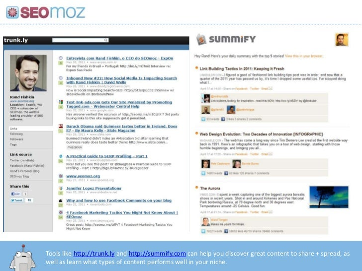 Tools like http://trunk.ly and http://summify.com can help you discover great content to share + spread, as well as learn ...