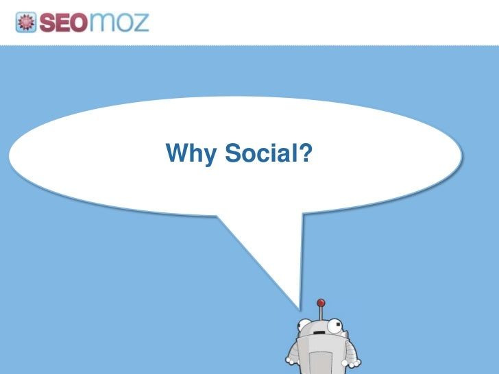 Why Social?<br />