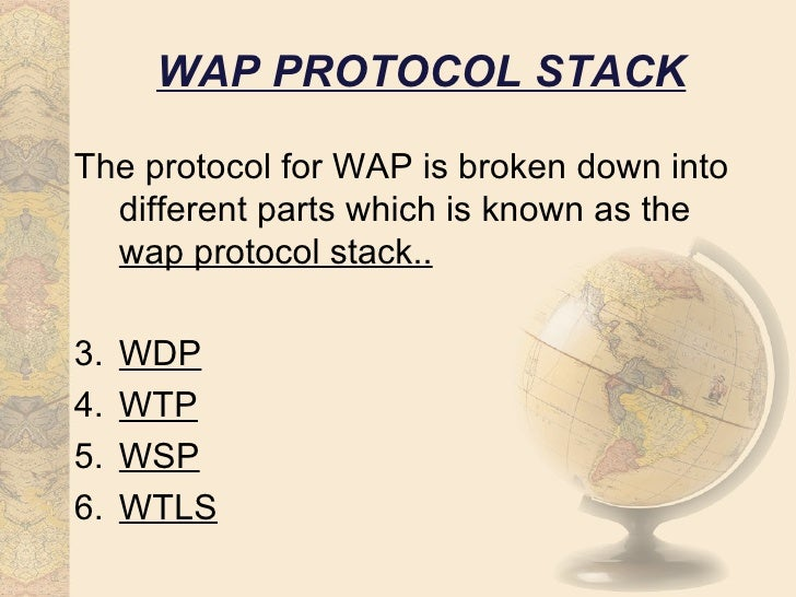 wap presentation Wireless application protocol (wap) is a standard for the transmission and presentation of information over a wireless connection with wap, wireless service providers can provide high-level interactive information services to subscribers over the same voice network.