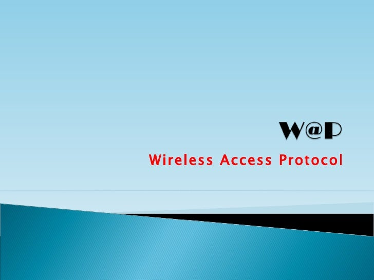 Wireless Access Protocol