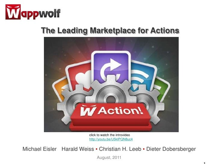 The LeadingMarketplacefor Actions<br />click to watchtheintrovideo<br />http://youtu.be/U5kIPQN8uc4<br />Michael Eisler▪ H...