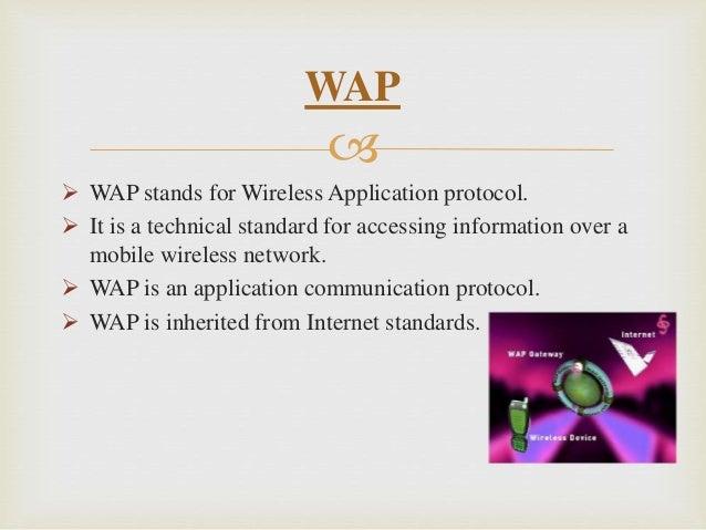 Wireless Application protocol VS Internet Protocol (WAP VS IP) Slide 2