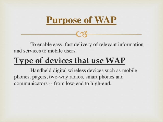 Wireless Application protocol VS Internet Protocol (WAP VS IP) Slide 3