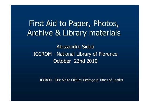First Aid to Paper, Photos,First Aid to Paper, Photos, Archive & Library materialsArchive & Library materials Alessandro S...