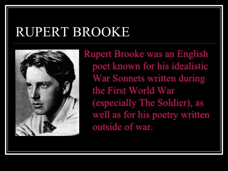 patriotic war sonnets of rupert brooke Rupert brooke and the growth of commercial patriotism  with respect to the particular popularity of patriotic war  shares with the sonnets of rupert brooke .