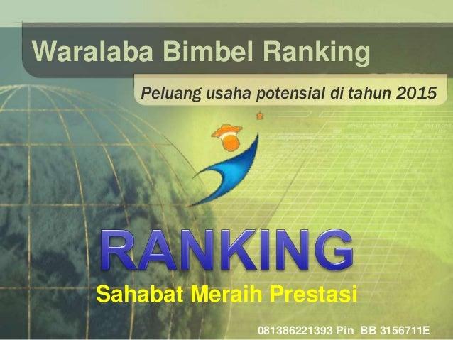 Waralaba Bimbel Ranking  Peluang usaha potensial di tahun 2015  Sahabat Meraih Prestasi  081386221393 Pin BB 3156711E