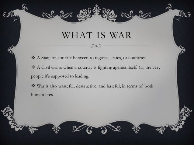 war is destructive