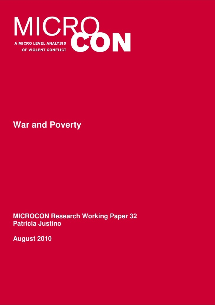 War and PovertyMICROCON Research Working Paper 32Patricia JustinoAugust 2010