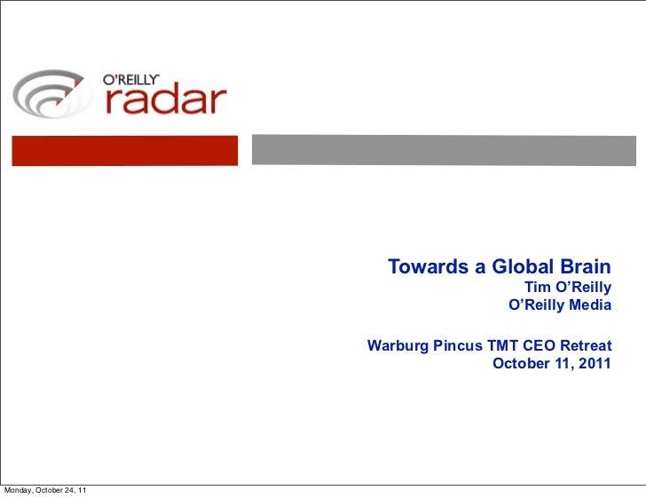 Towards a Global Brain                                             Tim O'Reilly                                           ...