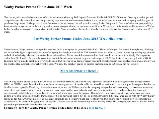 Warby Parker Promo Codes June 2013 WeekYou can say that search discounts & offers for Numerous shops eg Dell Laptop Focus ...