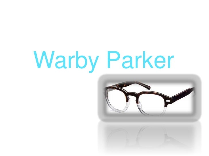 Warby Parker<br />