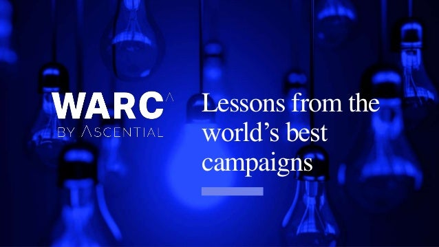 Lessons from the world's best campaigns