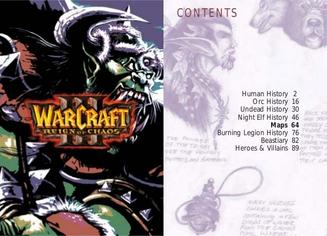 CONTENTS  Human Orc Undead Night Elf  History History History History Maps Burning Legion History Beastiary Heroes & Villa...