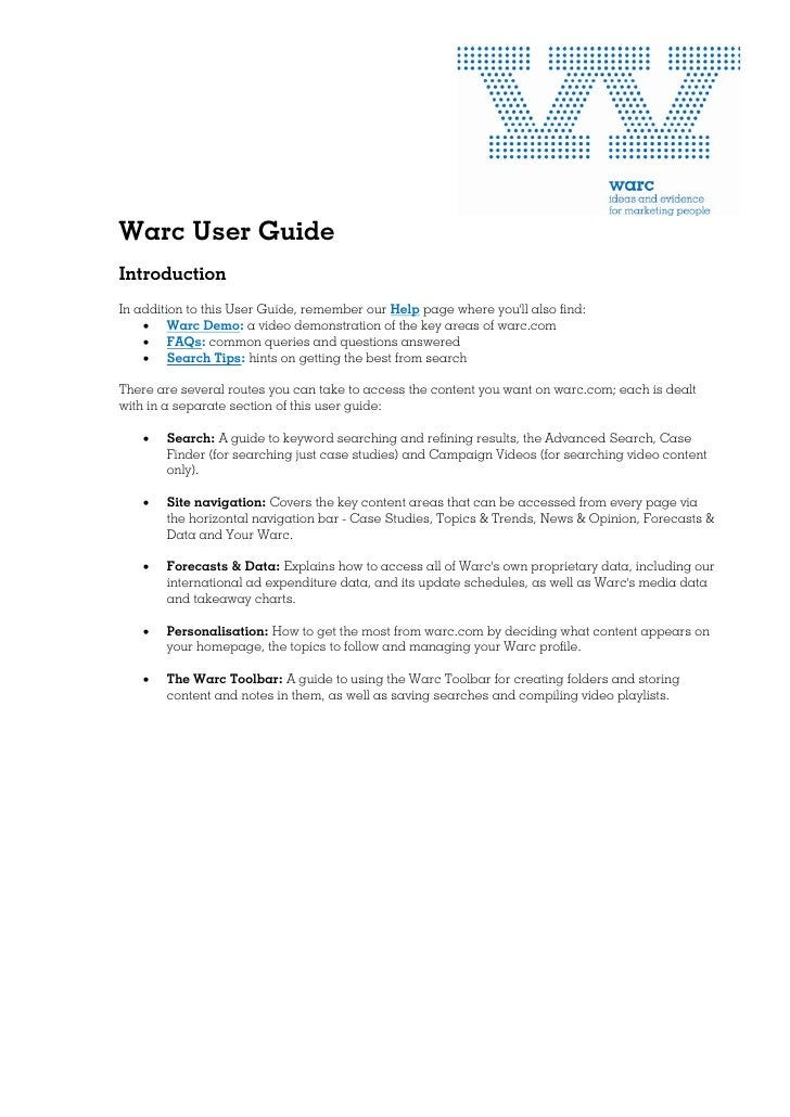 Warc User GuideIntroductionIn addition to this User Guide, remember our Help page where youll also find:    • Warc Demo: a...