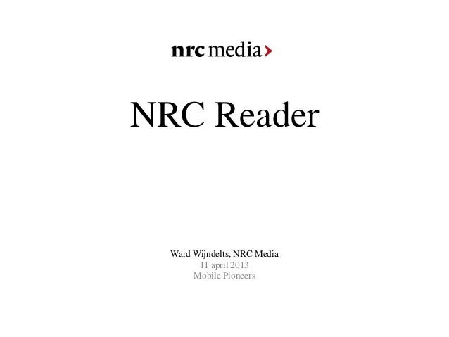 NRC Reader  Ward Wijndelts, NRC Media        11 april 2013       Mobile Pioneers