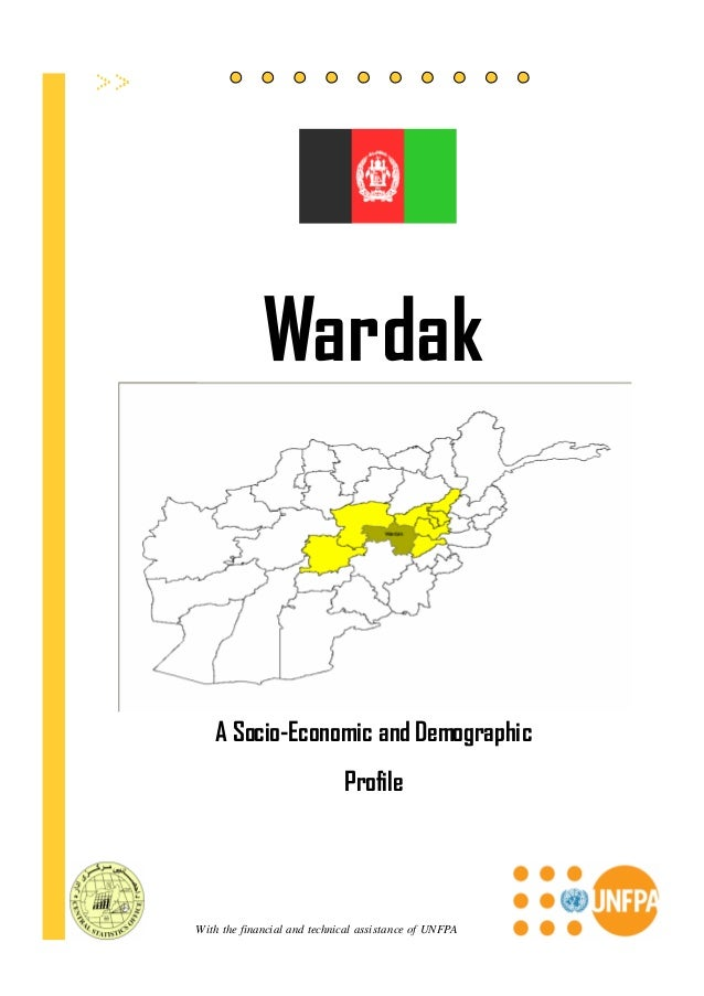 Wardak   A Socio-Economic and Demographic                             ProfileWith the financial and technical assistance o...