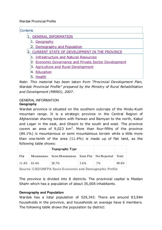 Wardak Provincial ProfileContents       1. GENERAL INFORMATION        1. Geography        2. Demography and Population    ...