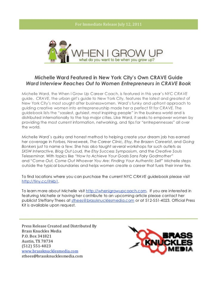 ForImmediateReleaseJuly12,2011        Michelle Ward Featured in New York City's Own CRAVE Guide      Ward Interview...