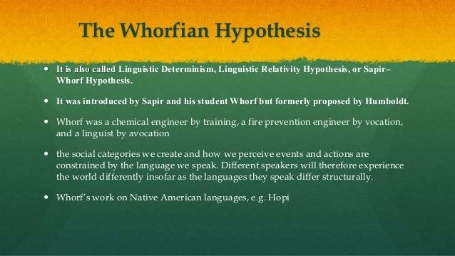 The whorfian hypothesis