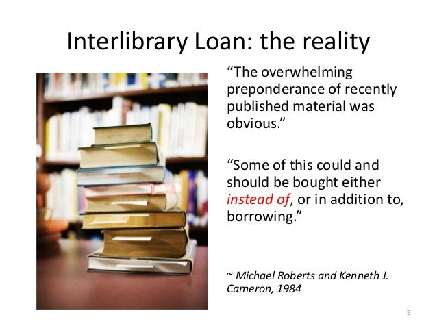 """Interlibrary Loan: the reality """"The overwhelming preponderance of recently published material was obvious."""" """"Some of this ..."""