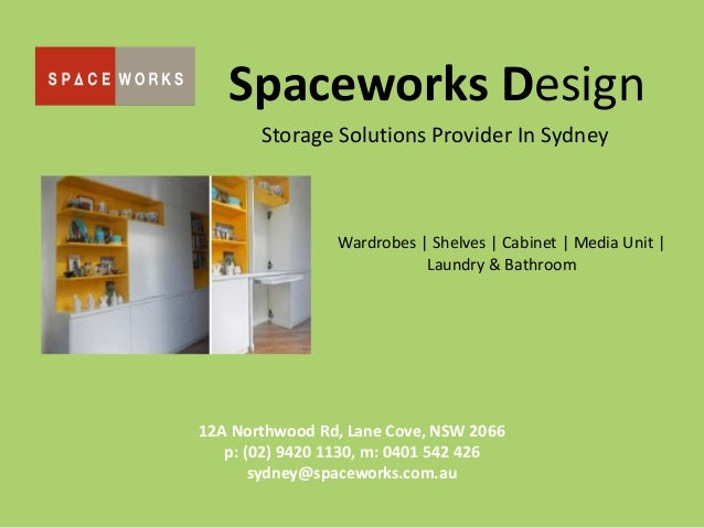 Spaceworks Design Storage Solutions Provider In Sydney Wardrobes | Shelves | Cabinet | Media Unit | Laundry & Bathroom 12A...