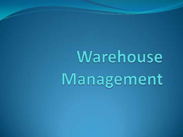 Warehouse Management<br />